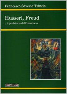 Copertina di 'Husserl, Freud e il problema dell'inconscio'