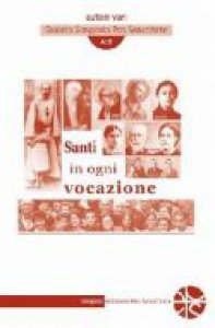 Copertina di 'Santi in ogni vocazione. Atti del quinto Simposio Pro Sanctitate'
