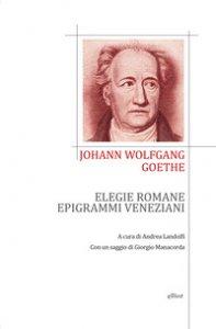 Copertina di 'Elegie romane ed epigrammi veneziani. Testo tedesco a fronte'