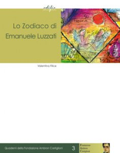 Copertina di 'Lo zodiaco di Emanuele Luzzati. Il soffitto dipinto per il Centro Bibliografico dell'Unione delle Comunità ebraiche italiane di Roma'