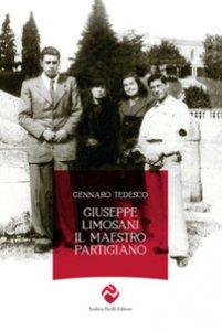 Copertina di 'Giuseppe Limosani. Il maestro partigiano'