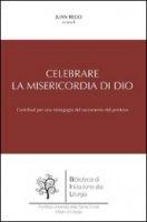 Celebrare la misericordia di Dio