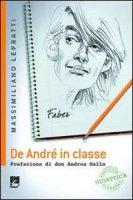 De André in classe. Proposta didattica a partire dalle canzioni di Faber - Lepratti Massimiliano