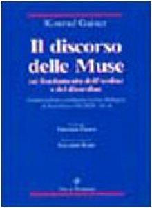 Copertina di 'Il discorso delle muse sul fondamento dell'ordine e del disordine. Interpretazione e commento storico-filosofico di Repubblica VIII 545D-547A'