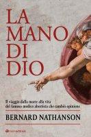La mano di Dio - Bernard Nathanson