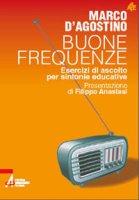 Buone frequenze - Marco D'Agostino