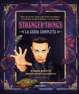 Copertina di 'Stranger things. La guida completa'