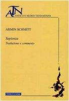 Sapienza. Traduzione e commento - Schmitt Armin