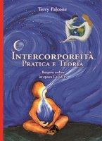 Intercorporeità. Pratica e teoria. Respiro online in epoca Covid-19 - Falcone Terry