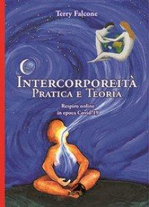 Copertina di 'Intercorporeità. Pratica e teoria. Respiro online in epoca Covid-19'