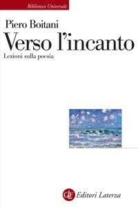 Copertina di 'Verso l'incanto. Lezioni sulla poesia'