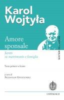 Amore sponsale - Giovanni Paolo II