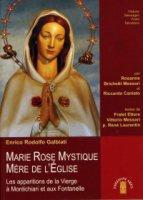 Marie Rose Mystique, Mère de l'Église. - Enrico Rodolfo Galbiati