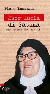 Copertina di 'Suor Lucia di Fatima. Gli occhi che videro il cielo'