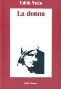Copertina di 'La donna. Il suo compito secondo la natura e la grazia'