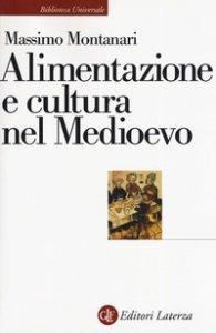 Copertina di 'Alimentazione e cultura nel Medioevo'