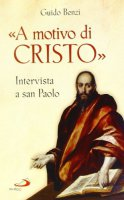 «A motivo di Cristo» - Guido Benzi