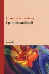 Copertina di 'I paradisi artificiali'
