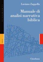 Manuale di analisi narrativa biblica - Luciano Zappella
