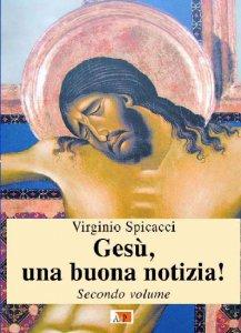 Copertina di 'Gesù, una buona notizia! vol. 2'