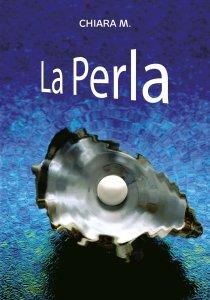 Copertina di 'La Perla'