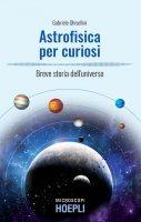 Astrofisica per curiosi - Gabriele Ghisellini