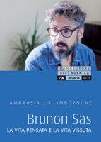 Brunori Sas. La vita pensata e la vita vissuta - Imbornone Ambrosia
