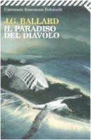 Il paradiso del diavolo - Ballard James G.