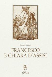 Copertina di 'Francesco e Chiara d'Assisi'