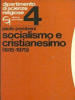 Socialismo e cristianesimo (1815-1975) - Pombeni Paolo