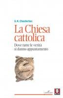 La Chiesa cattolica - Gilbert Keith Chesterton