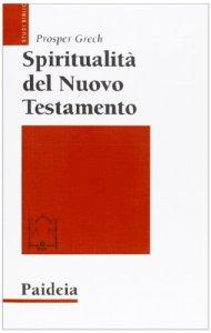 Copertina di 'Spiritualità del Nuovo Testamento'
