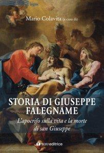 Copertina di 'Storia di Giuseppe falegname. L'apocrifo sulla vita e la morte di san Giuseppe.'