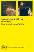 Incontro con Aristotele - Mario Vegetti, Francesco Ademollo