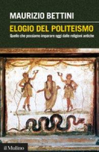 Copertina di 'Elogio del politeismo'
