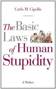 Copertina di 'The Basic Laws of Human Stupidity'