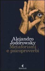 Copertina di 'Metaforismi e psicoproverbi'