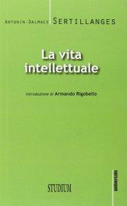 Copertina di 'La vita intellettuale'