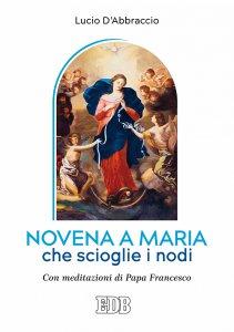 Copertina di 'Novena a Maria che scioglie i nodi'