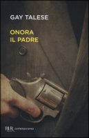 Onora il padre - Talese Gay