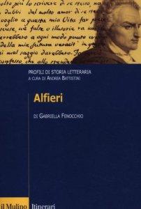 Copertina di 'Alfieri. Profili di storia letteraria'