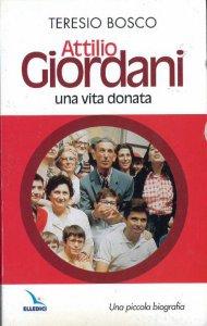 Copertina di 'Attilio Giordani, una vita donata'