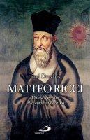 Matteo Ricci. Uno scienziato alla corte di Pechino - Dreyfus Paul