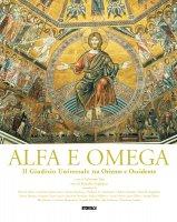 Alfa e omega. Il Giudizio Universale tra Oriente e Occidente.