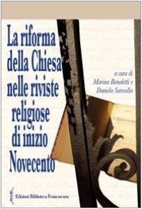 Copertina di 'La riforma della chiesa nelle riviste religiose di inizio Novecento'