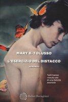 L' esercizio del distacco - Tolusso Mary Barbara