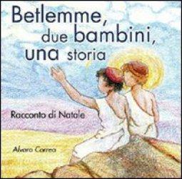 Copertina di 'Betlemme, due bambini, una storia'