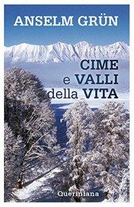 Copertina di 'Cime e valli della vita'