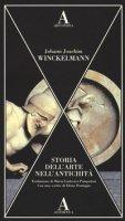 Storia dell'arte nell'antichità - Winckelmann Johann J.
