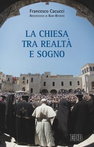 Copertina di 'Chiesa tra realtà e sogno'